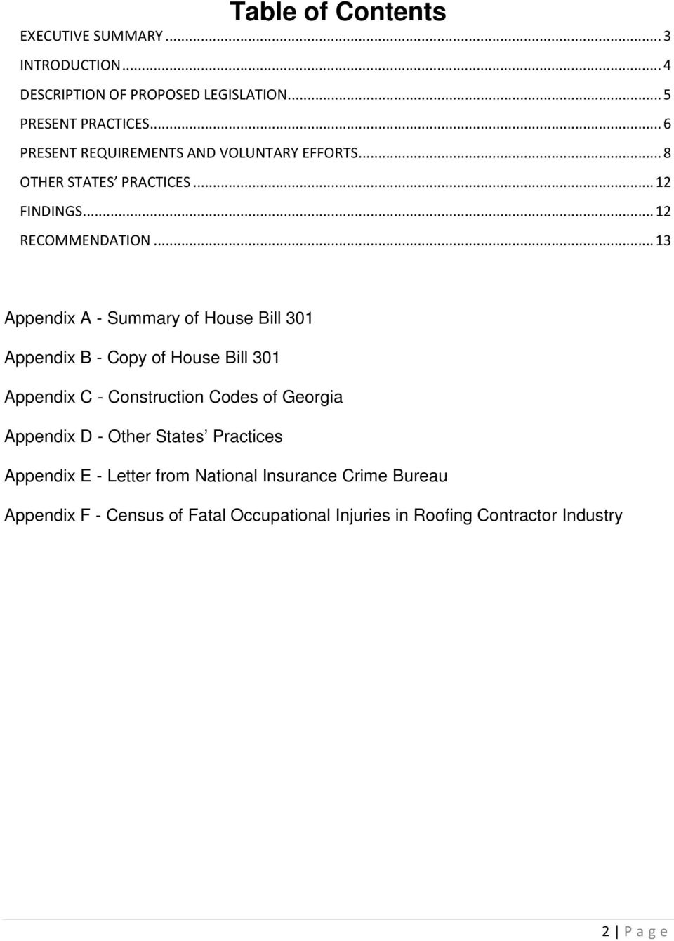.. 13 Appendix A - Summary of House Bill 301 Appendix B - Copy of House Bill 301 Appendix C - Construction Codes of Georgia Appendix