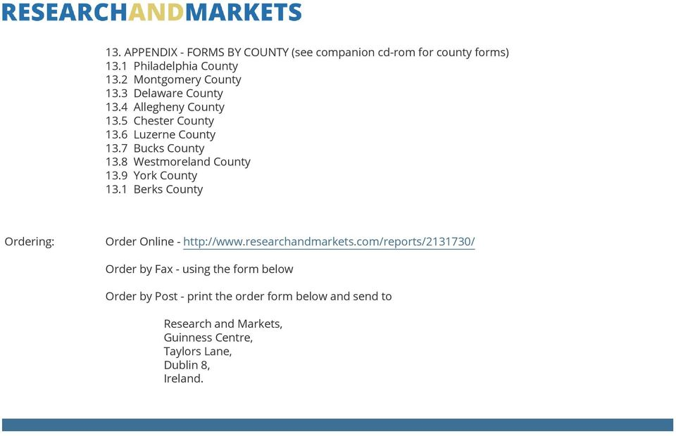 9 York County 13.1 Berks County Ordering: Order Online - http://www.researchandmarkets.