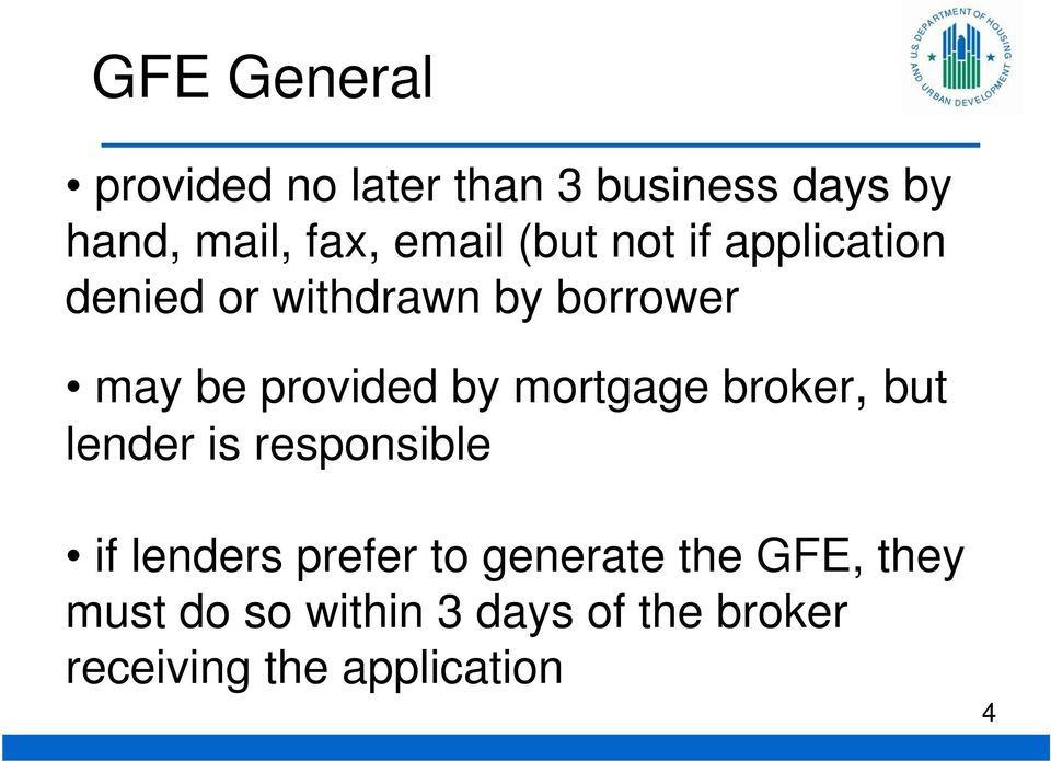 mortgage broker, but lender is responsible if lenders prefer to generate the