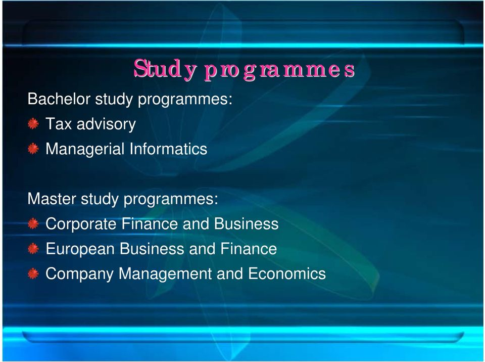study programmes: Corporate Finance and Business