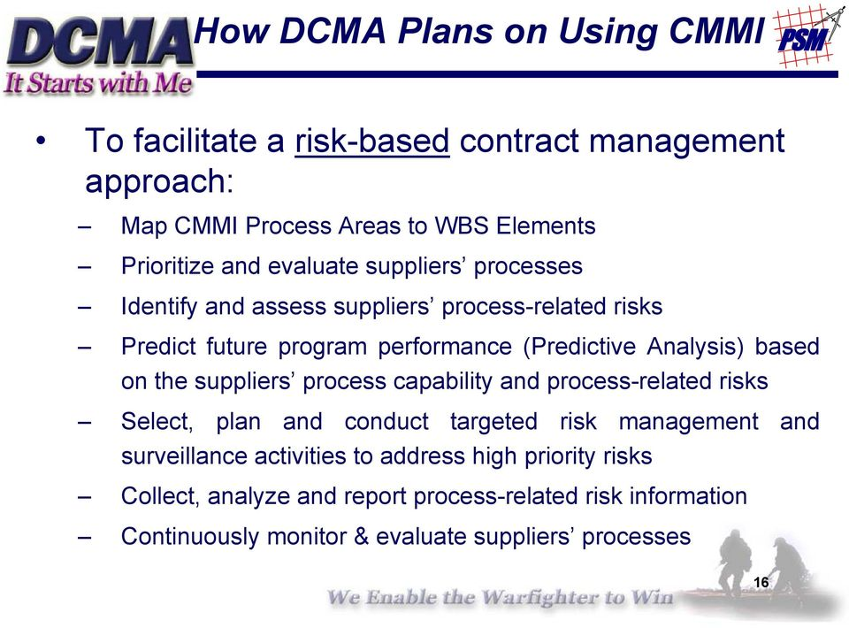 based on the suppliers process capability and process-related risks Select, plan and conduct targeted risk management and surveillance