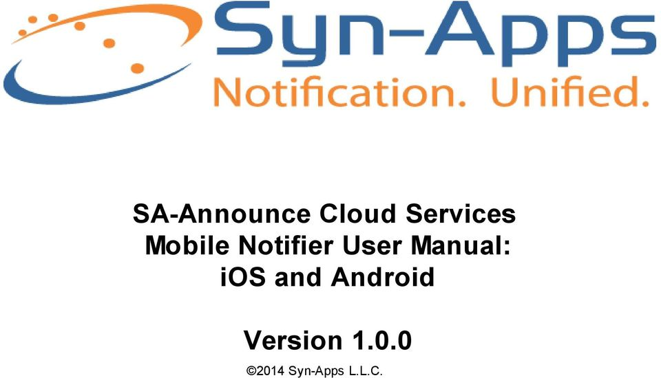 Notifier User Manual: