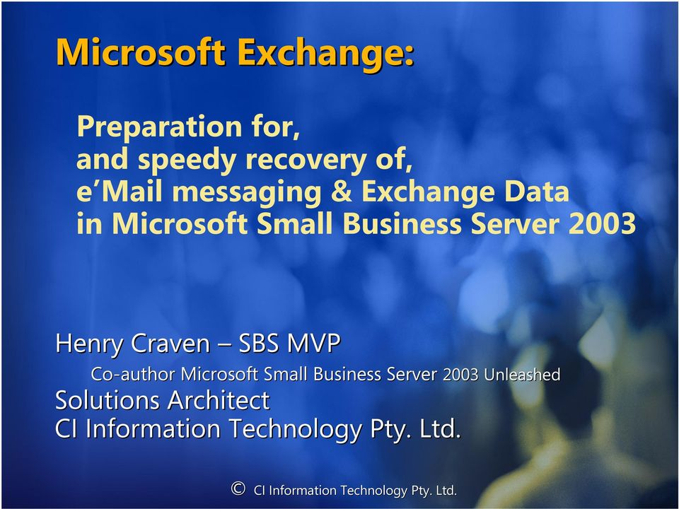 2003 Henry Craven SBS MVP Co-author Microsoft Small Business