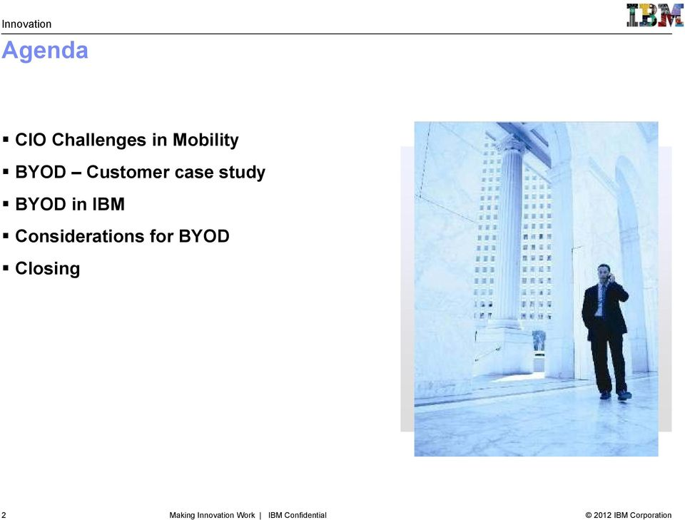 IBM Considerations for BYOD Closing