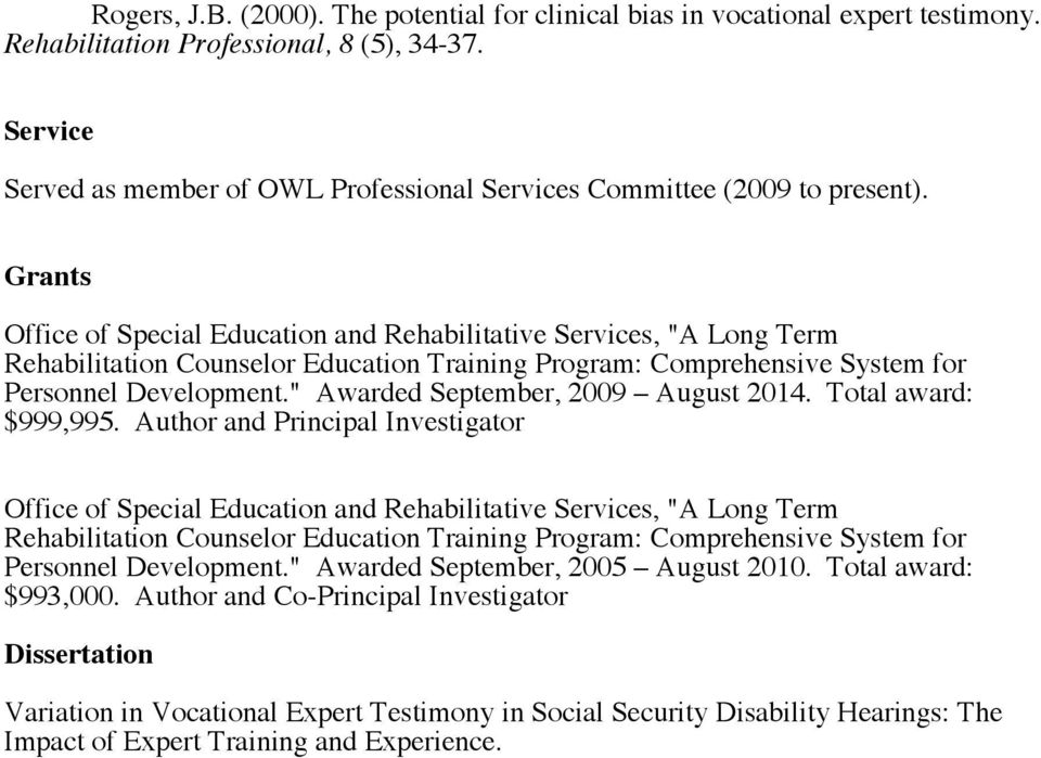 "Grants Office of Special Education and Rehabilitative Services, ""A Long Term Rehabilitation Counselor Education Training Program: Comprehensive System for Personnel Development."