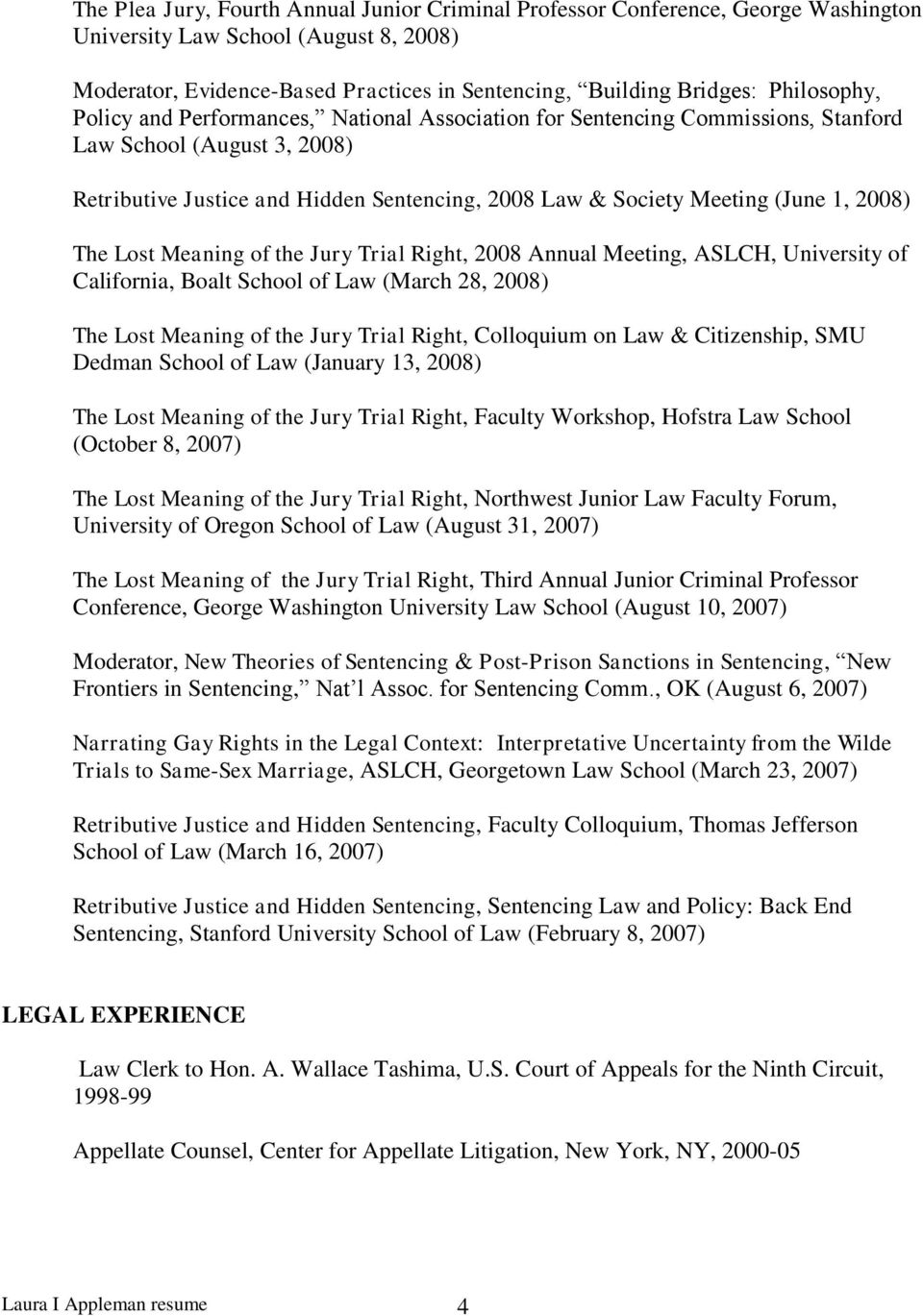1, 2008) The Lost Meaning of the Jury Trial Right, 2008 Annual Meeting, ASLCH, University of California, Boalt School of Law (March 28, 2008) The Lost Meaning of the Jury Trial Right, Colloquium on
