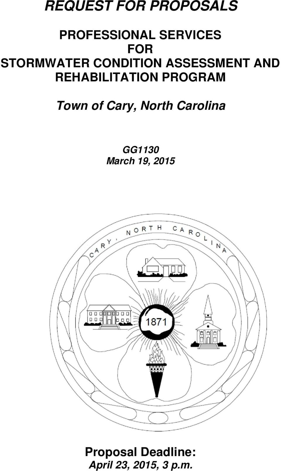 REHABILITATION PROGRAM Town of Cary, North