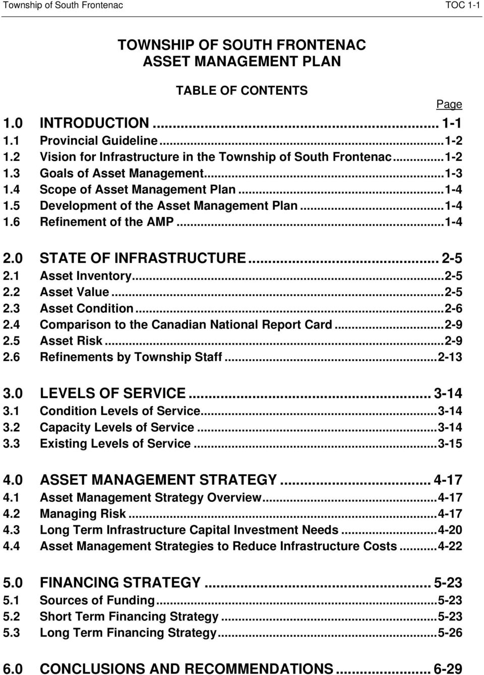 0 STATE OF INFRASTRUCTURE... 2-5 2.1 Asset Inventory... 2-5 2.2 Asset Value... 2-5 2.3 Asset Condition... 2-6 2.4 Comparison to the Canadian National Report Card... 2-9 2.