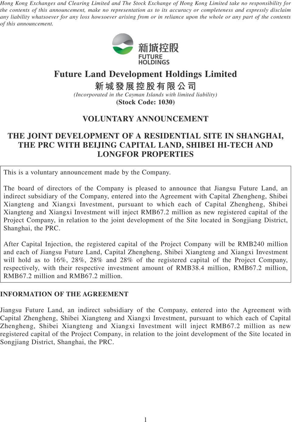 Future Land Development Holdings Limited (Incorporated in the Cayman Islands with limited liability) (Stock Code: 1030) VOLUNTARY ANNOUNCEMENT THE JOINT DEVELOPMENT OF A RESIDENTIAL SITE IN SHANGHAI,