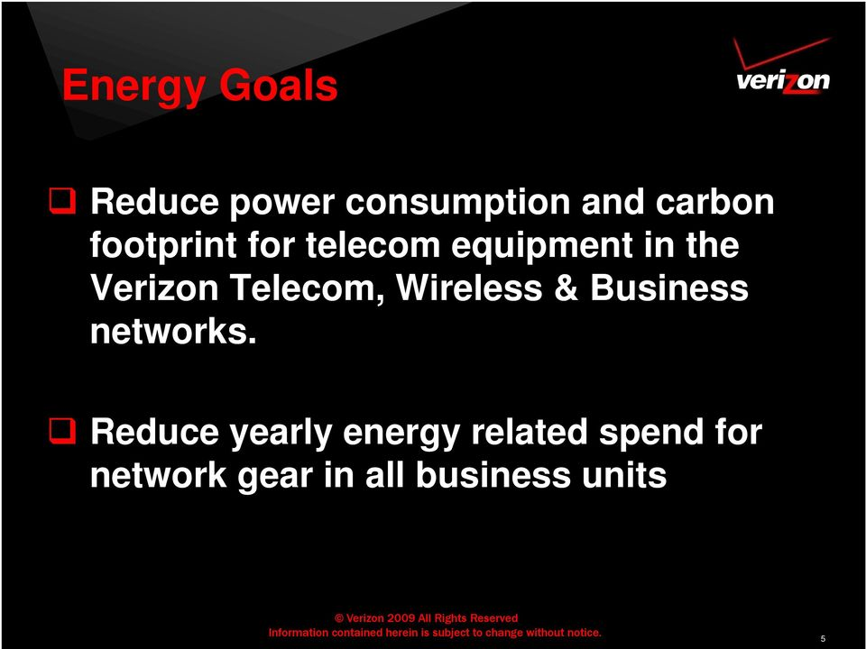 Telecom, Wireless & Business networks.