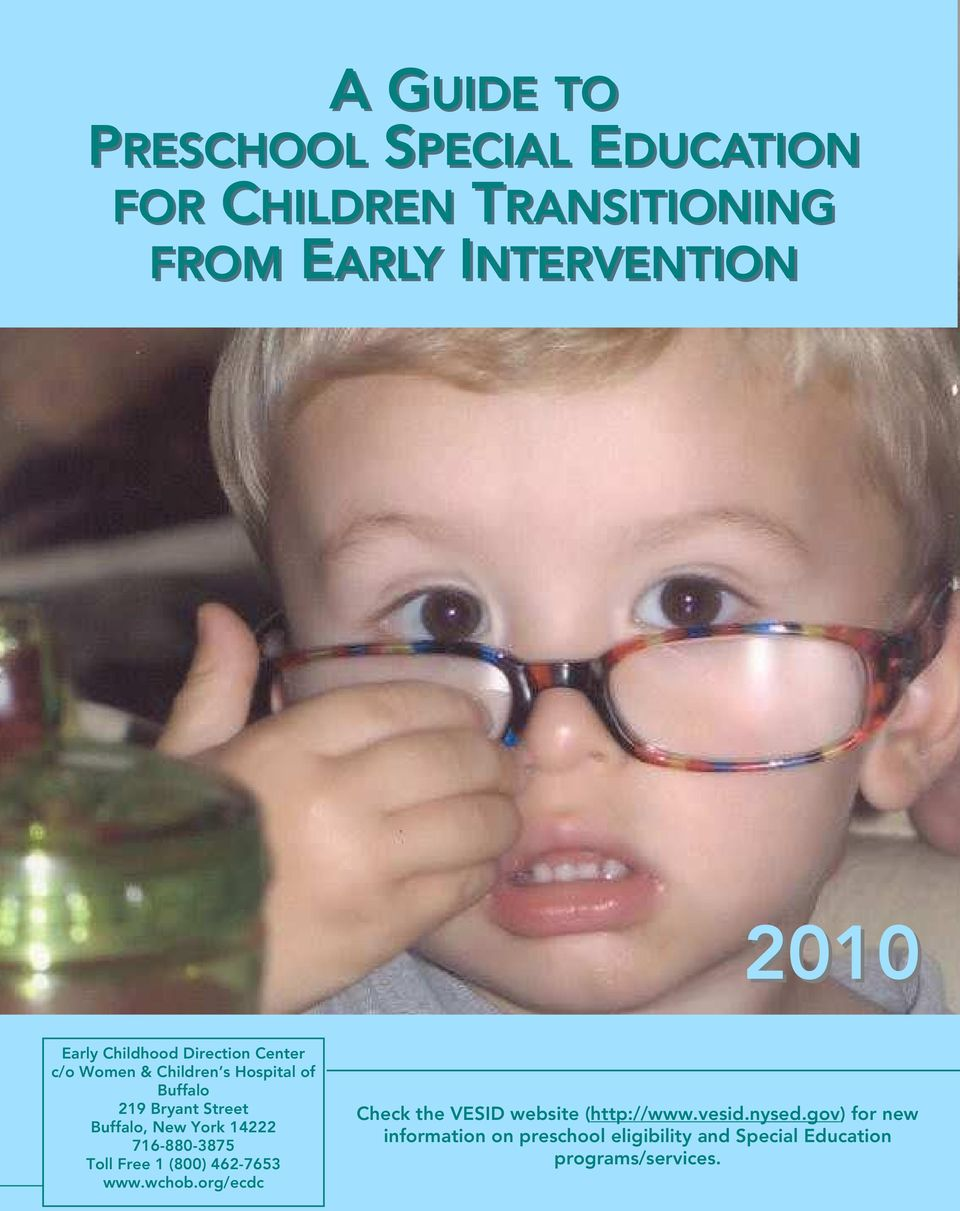 gov) for new information on preschool eligibility and Special Education A Guide To Preschool 716-880-3875 Special Education 1 Developed