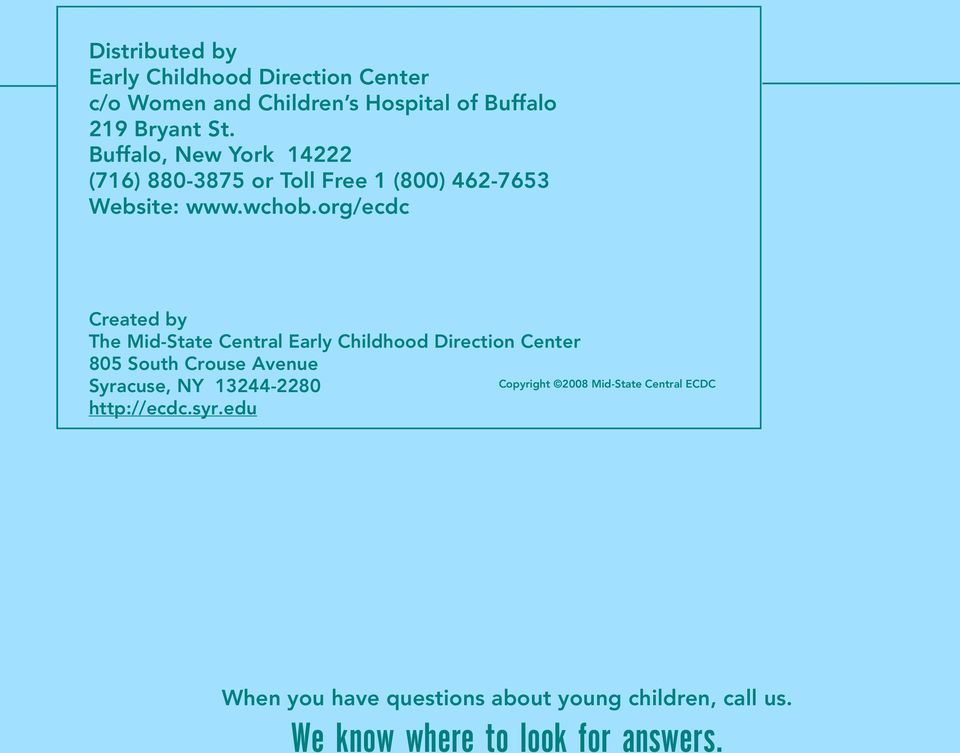 org/ecdc Created by The Mid-State Central Early Childhood Direction Center 805 South Crouse Avenue http://ecdc.syr.
