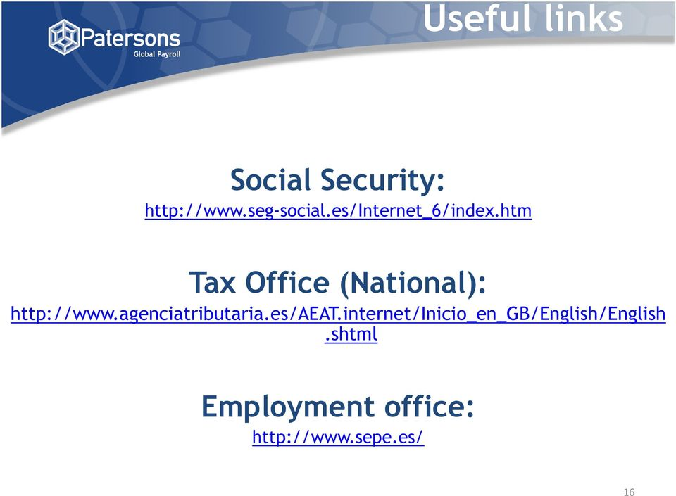 htm Tax Office (National): http://www.agenciatributaria.