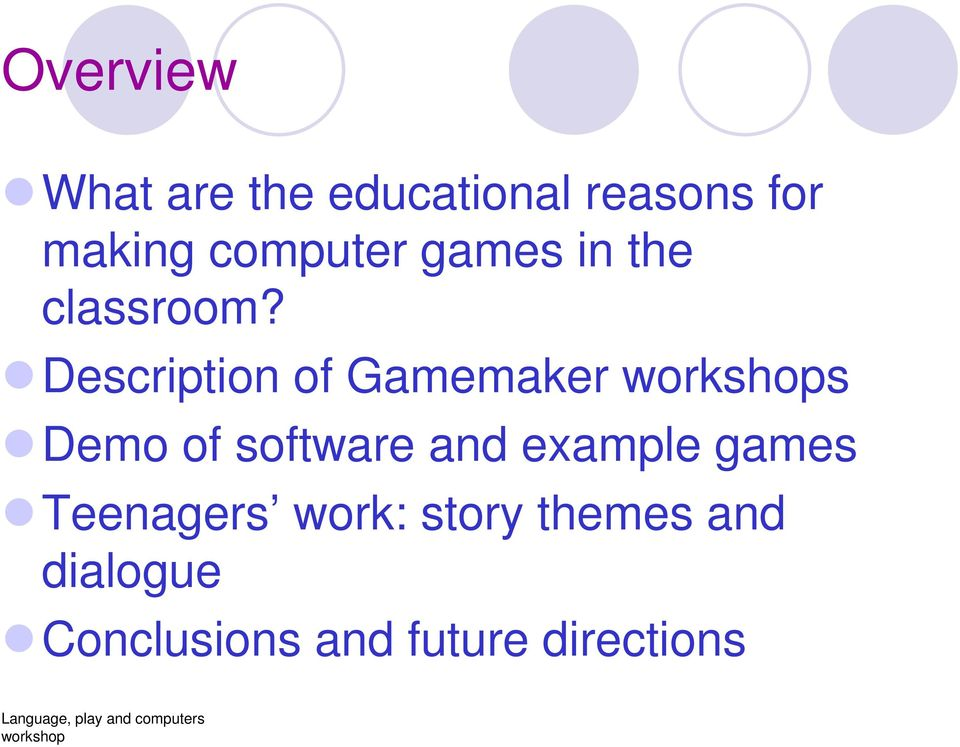 Description of Gamemaker s Demo of software and example