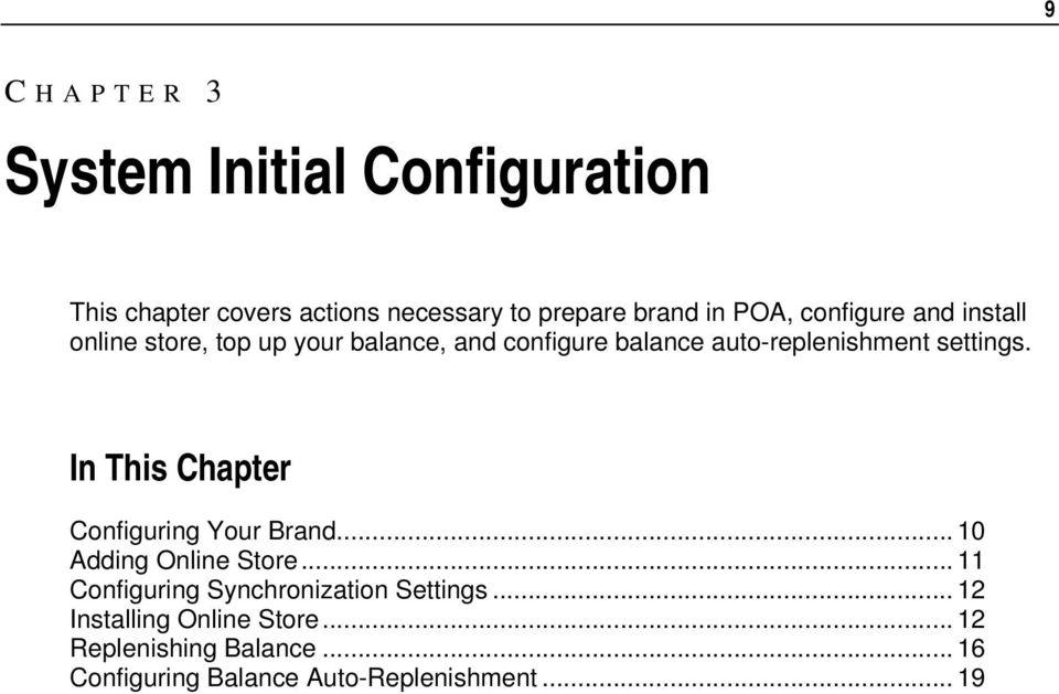In This Chapter Configuring Your Brand... 10 Adding Online Store... 11 Configuring Synchronization Settings.