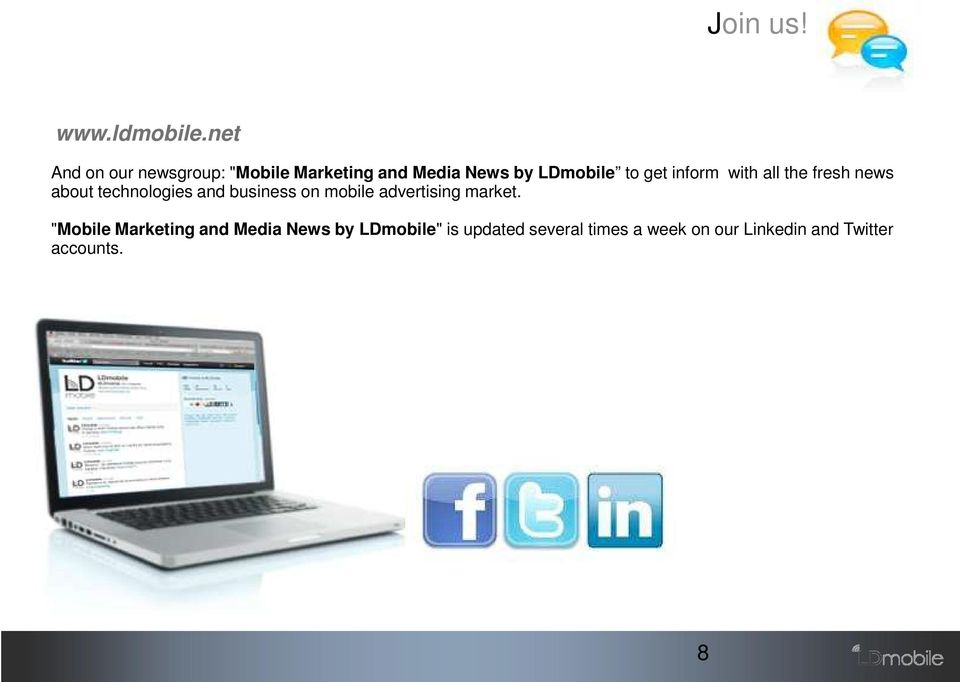 inform with all the fresh news about technologies and business on mobile