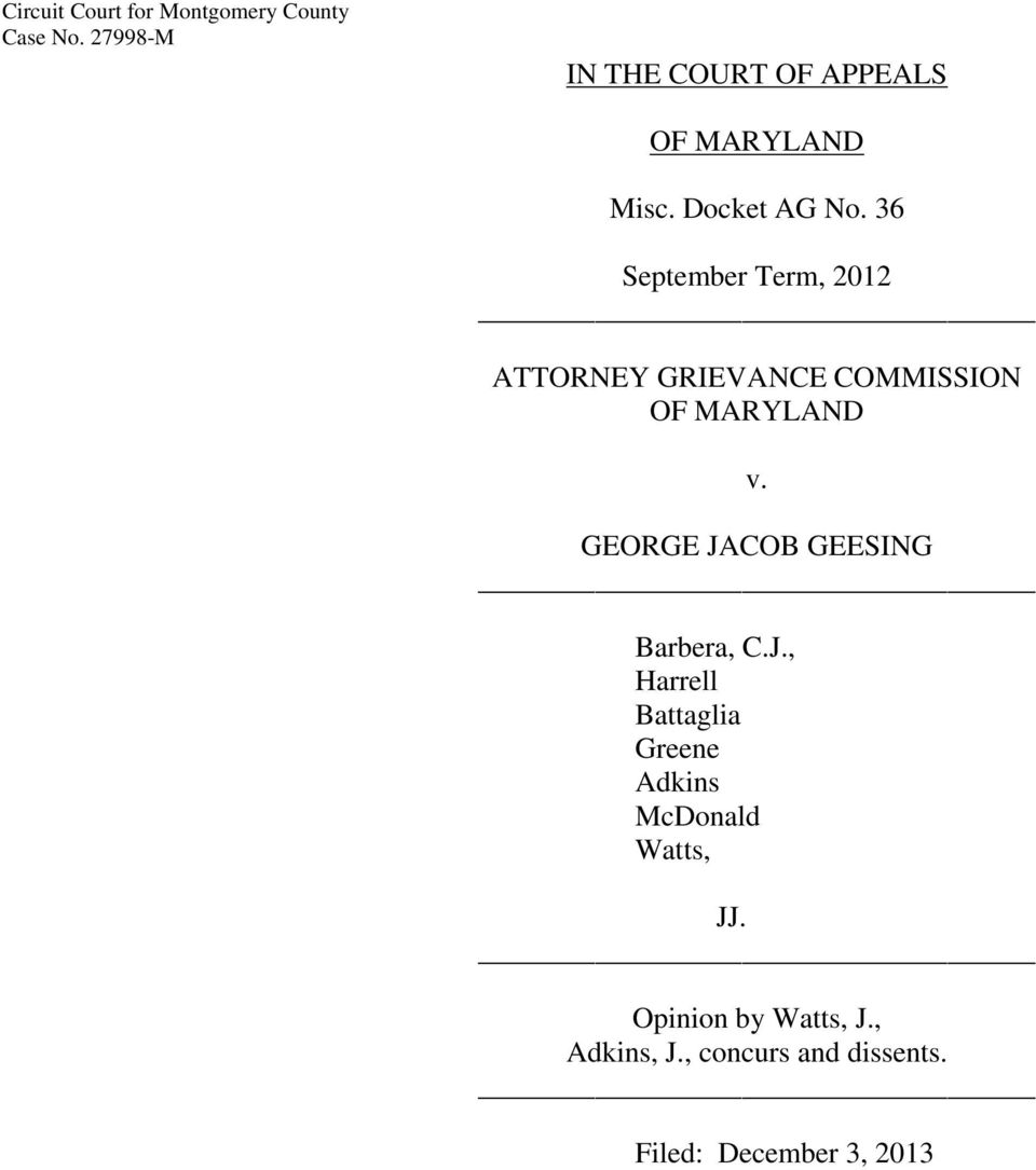 36 September Term, 2012 ATTORNEY GRIEVANCE COMMISSION OF MARYLAND v.