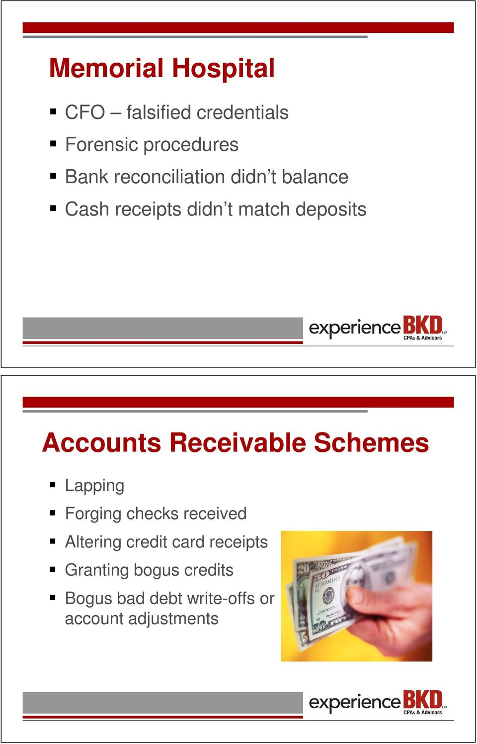 Accounts Receivable Schemes Lapping Forging checks received Altering