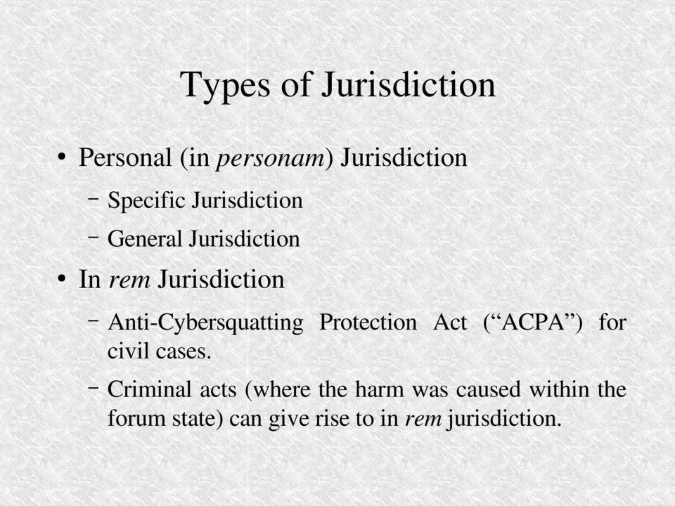 Cybersquatting Protection Act ( ACPA ) for civil cases.