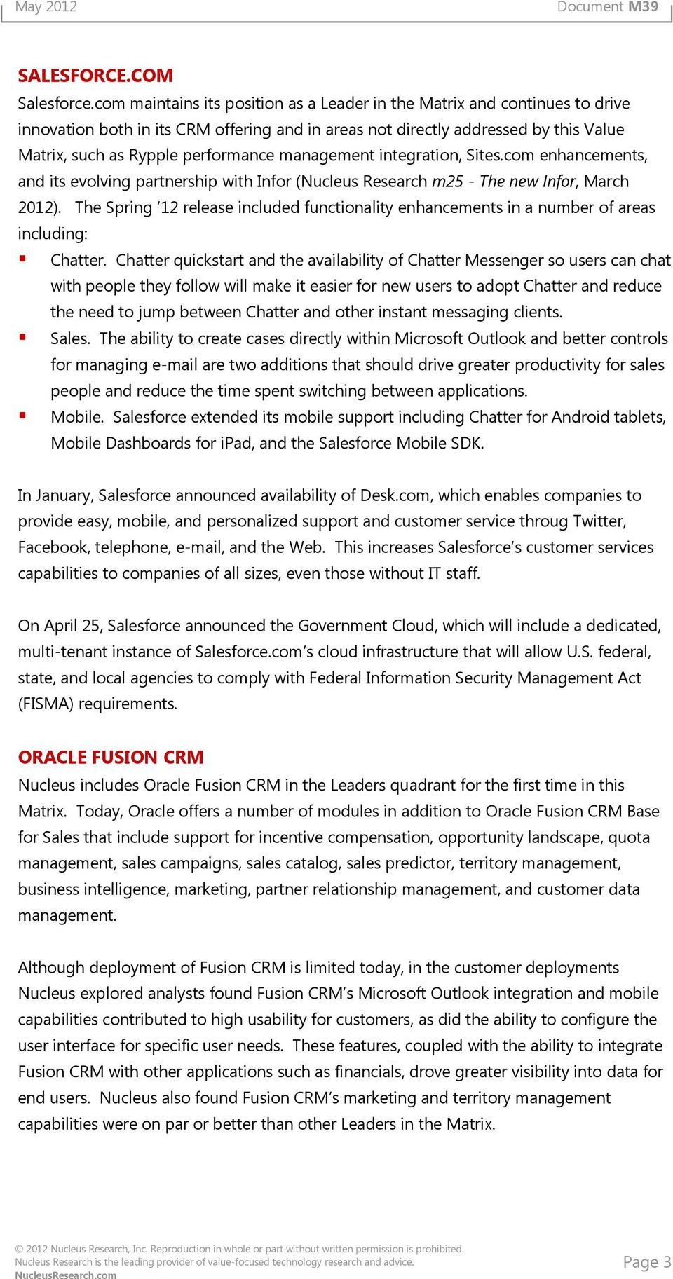 management integration, Sites.com enhancements, and its evolving partnership with Infor (Nucleus Research m25 - The new Infor, March 2012).