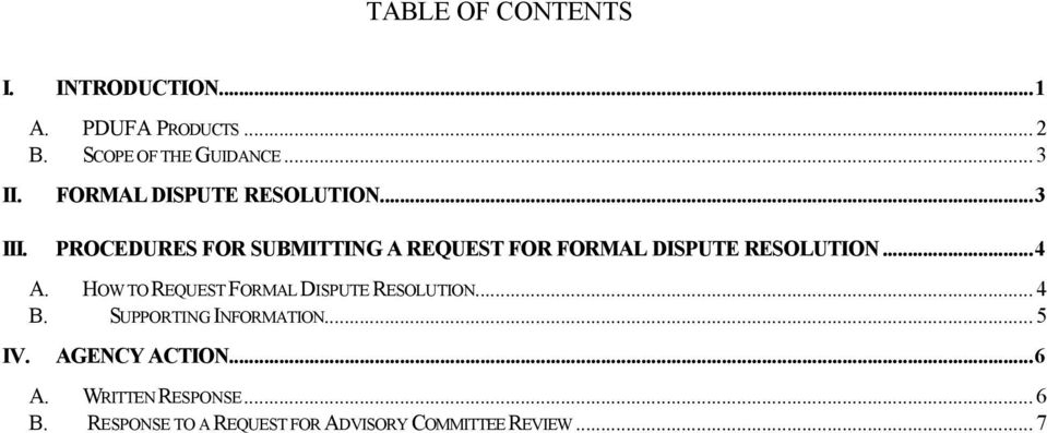 PROCEDURES FOR SUBMITTING A REQUEST FOR FORMAL DISPUTE RESOLUTION...4 IV. A. HOW TO REQUEST FORMAL DISPUTE RESOLUTION.