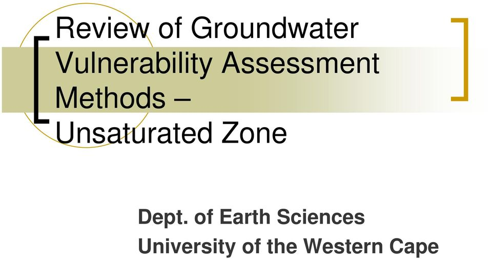 Methods Unsaturated Zone Dept.