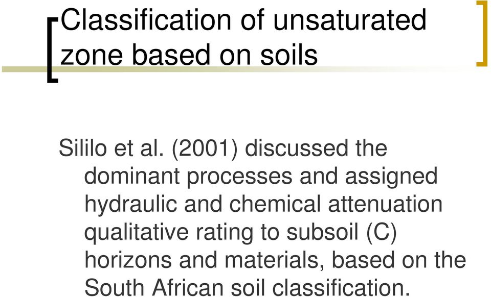 and chemical attenuation qualitative rating to subsoil (C)