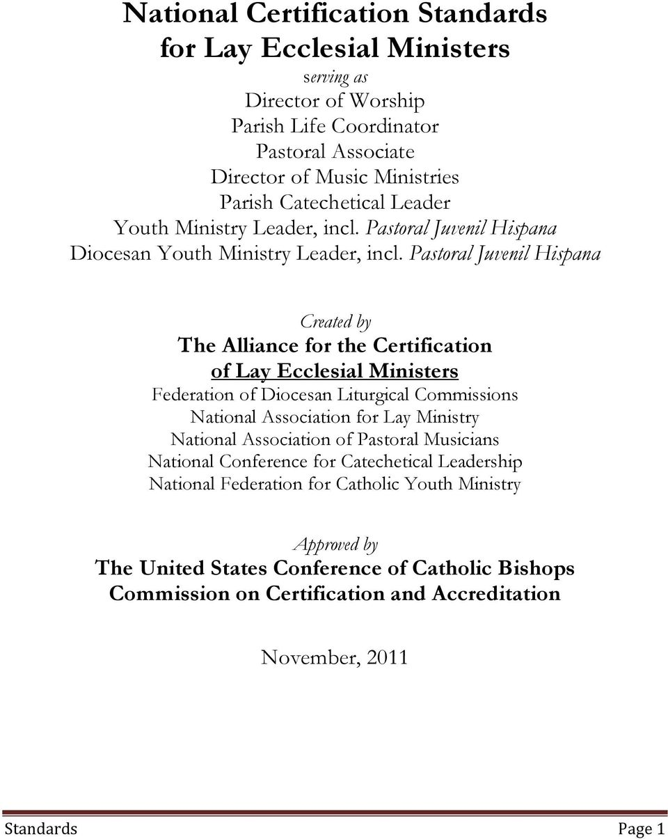 Pastoral Juvenil Hispana Created by The Alliance for the Certification of Lay Ecclesial Ministers Federation of Diocesan Liturgical Commissions National Association for Lay Ministry