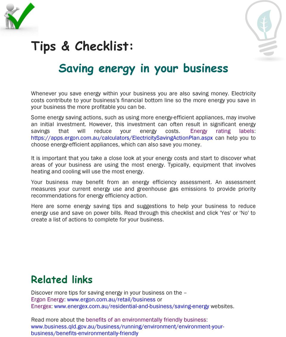 Some energy saving actions, such as using more energy-efficient appliances, may involve an initial investment.