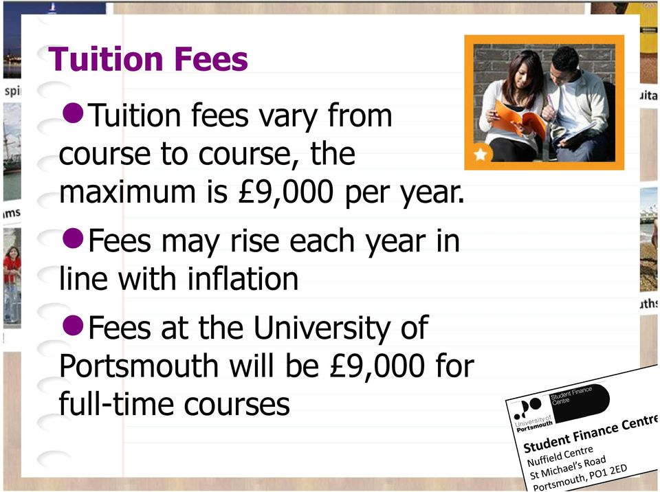 Fees may rise each year in line with inflation