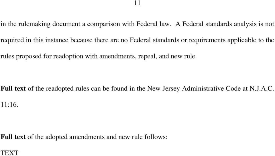 requirements applicable to the rules proposed for readoption with amendments, repeal, and new rule.