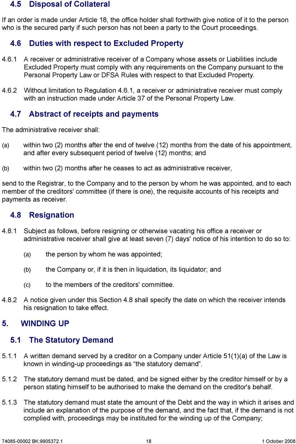 Duties with respect to Excluded Property 4.6.