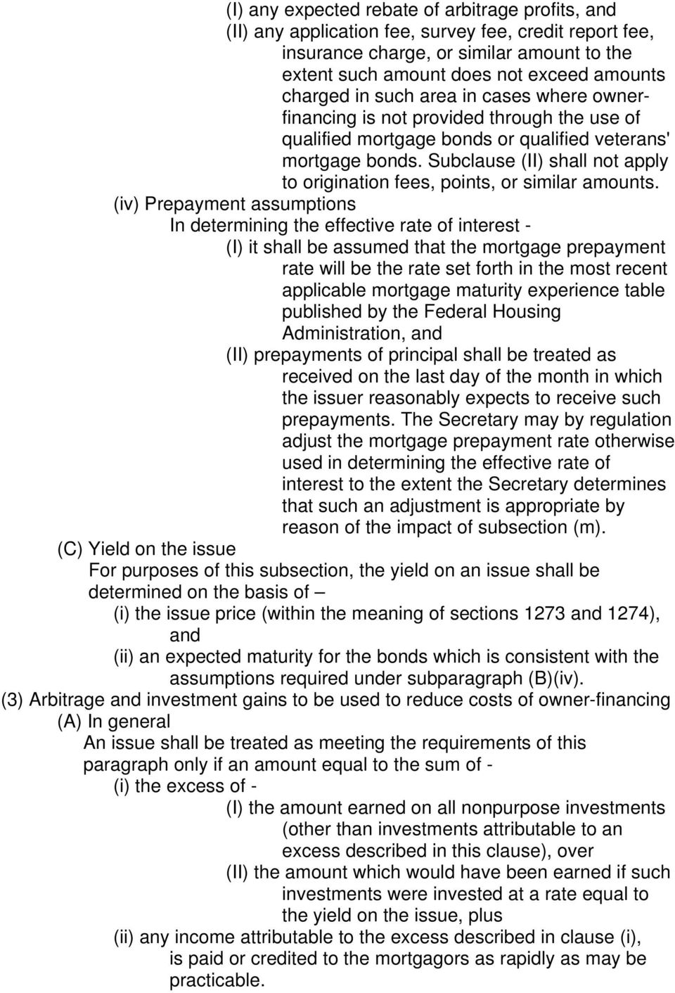 Subclause (II) shall not apply to origination fees, points, or similar amounts.