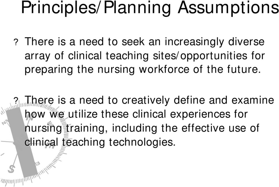 sites/opportunities for preparing the nursing workforce of the future.