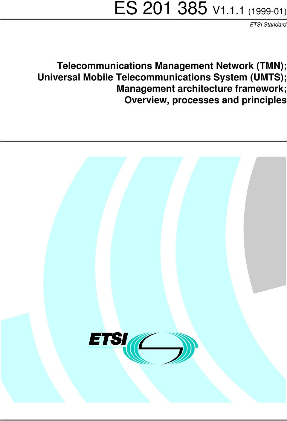 Telecommunications System (UMTS);