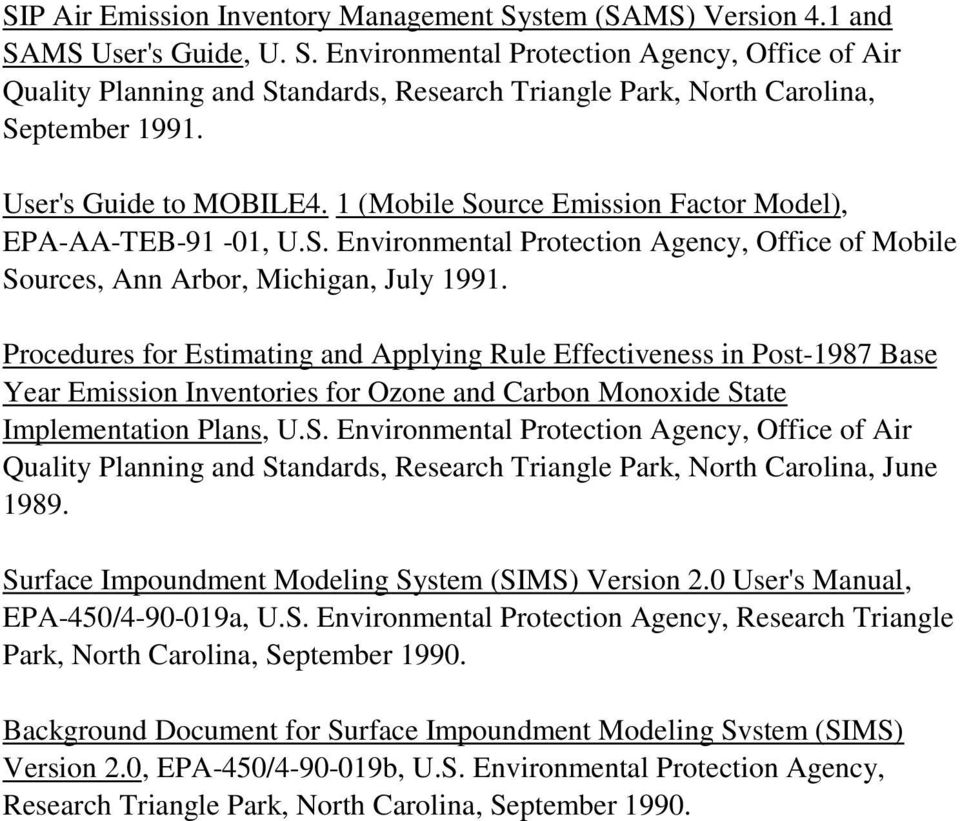 Procedures for Estimating and Applying Rule Effectiveness in Post-1987 Base Year Emission Inventories for Ozone and Carbon Monoxide St