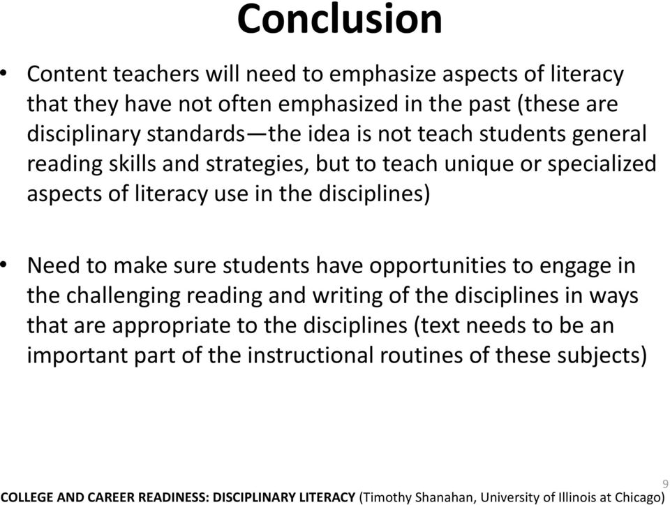 students have opportunities to engage in the challenging reading and writing of the disciplines in ways that are appropriate to the disciplines (text needs to be