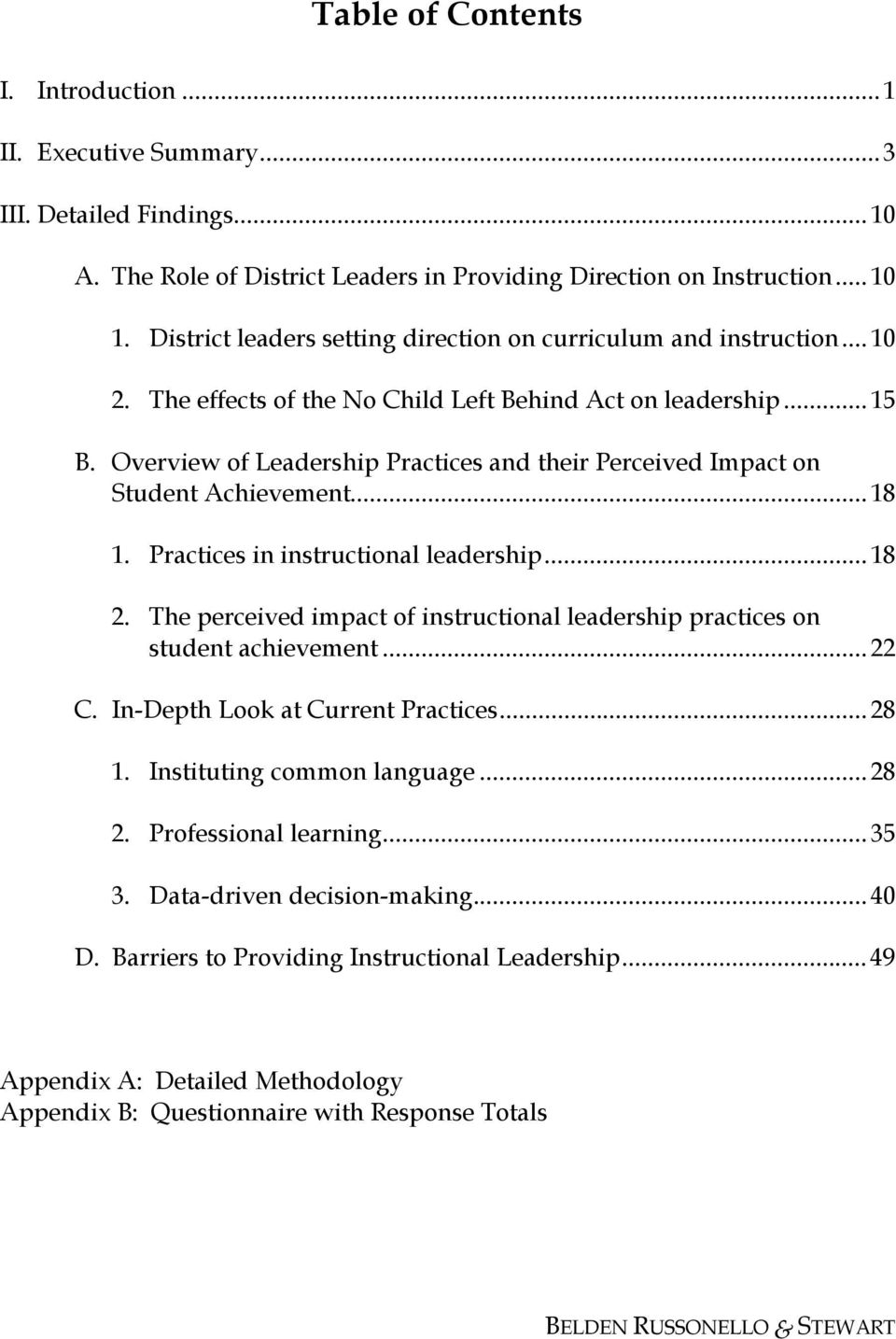 Overview of Leadership Practices and their Perceived Impact on Student Achievement...18 1. Practices in instructional leadership...18 2.
