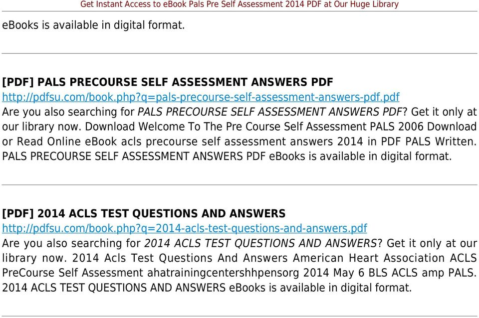 Download Welcome To The Pre Course Self Assessment PALS 2006 Download or Read Online ebook acls precourse self assessment answers 2014 in PDF PALS Written.