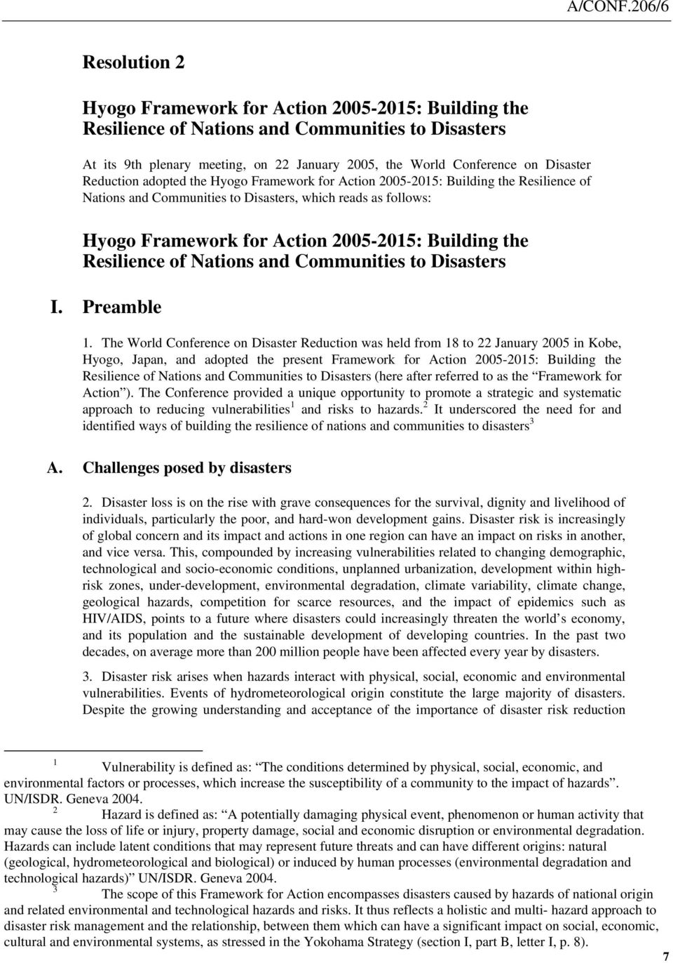 Resilience of Nations and Communities to Disasters I. Preamble 1.