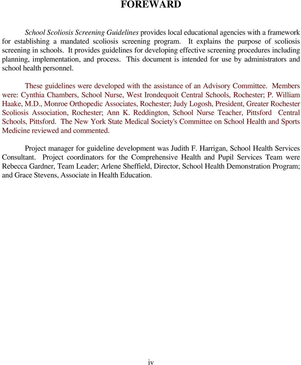 This document is intended for use by administrators and school health personnel. These guidelines were developed with the assistance of an Advisory Committee.