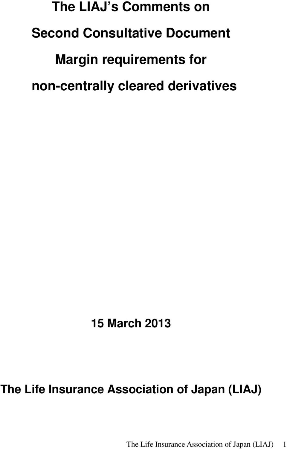derivatives 15 March 2013 The Life Insurance
