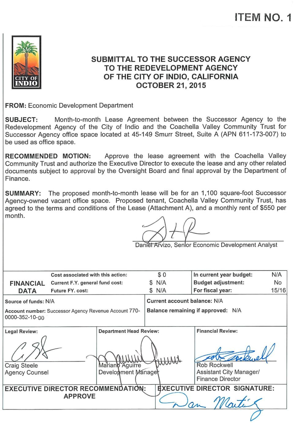 between the Successor Agency to the Redevelopment Agency of the City of Indio and the Coachella Valley Community Trust for Successor Agency office space located at 45-149 Smurr Street, Suite A ( APN