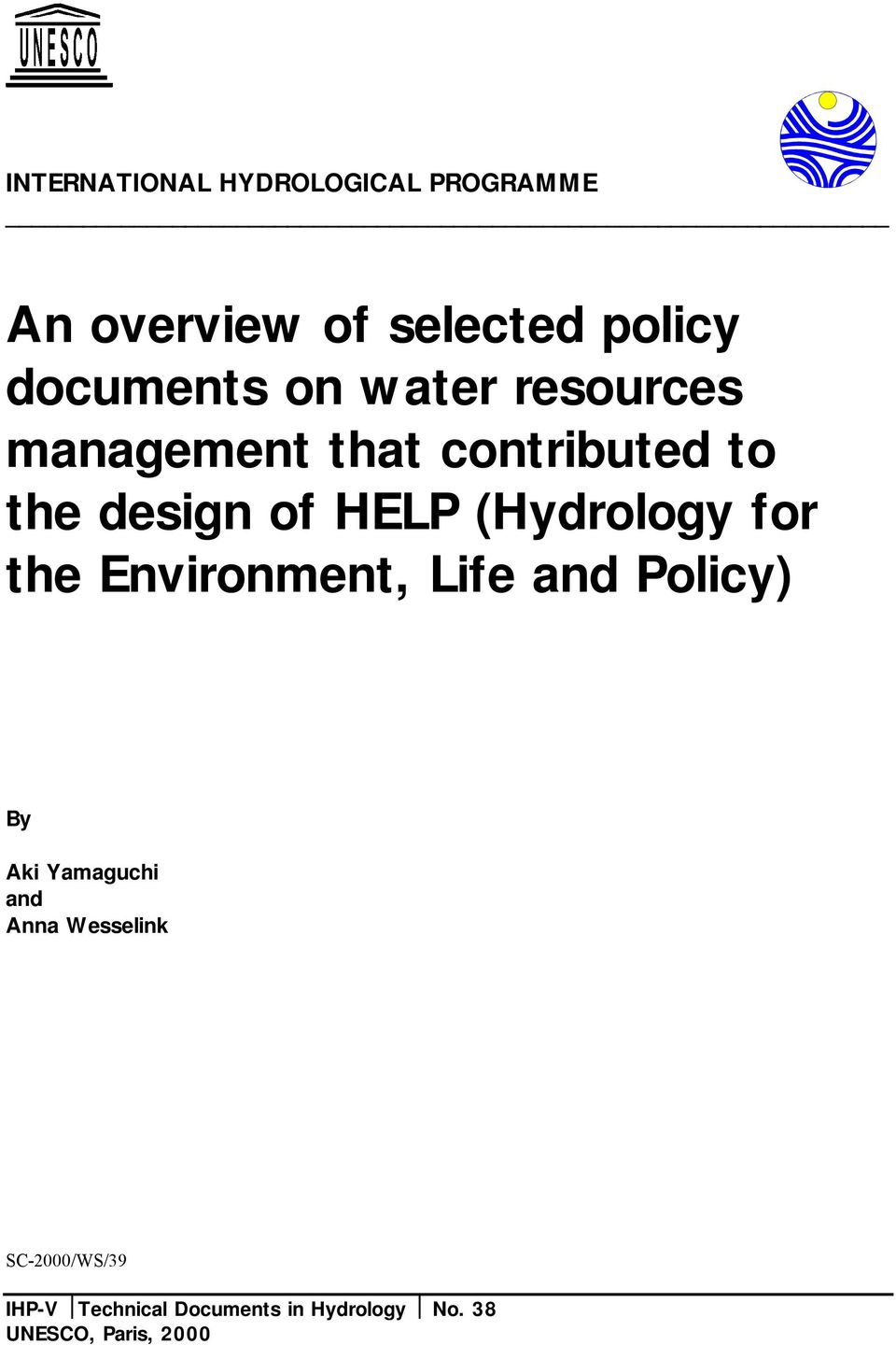 (Hydrology for the Environment, Life and Policy) By Aki Yamaguchi and Anna