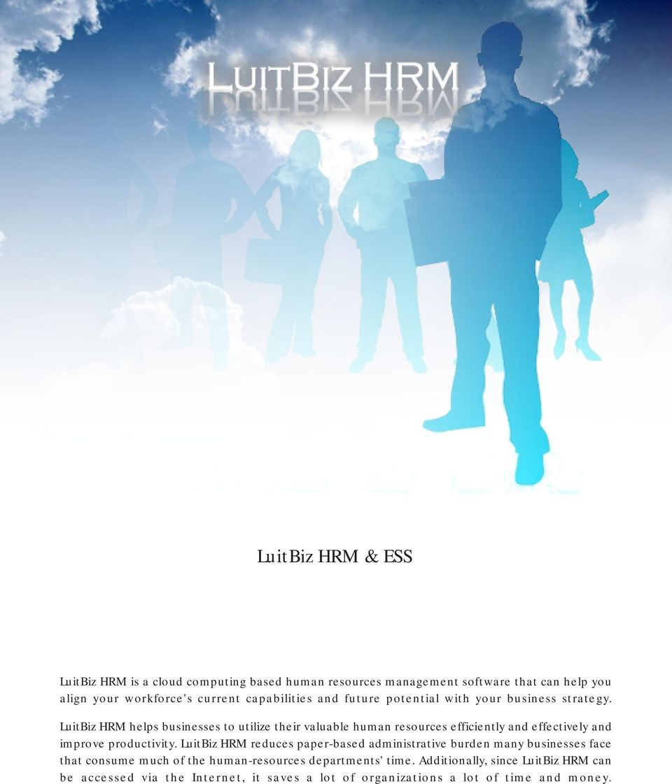 LuitBiz HRM helps businesses to utilize their valuable human resources efficiently and effectively and improve productivity.