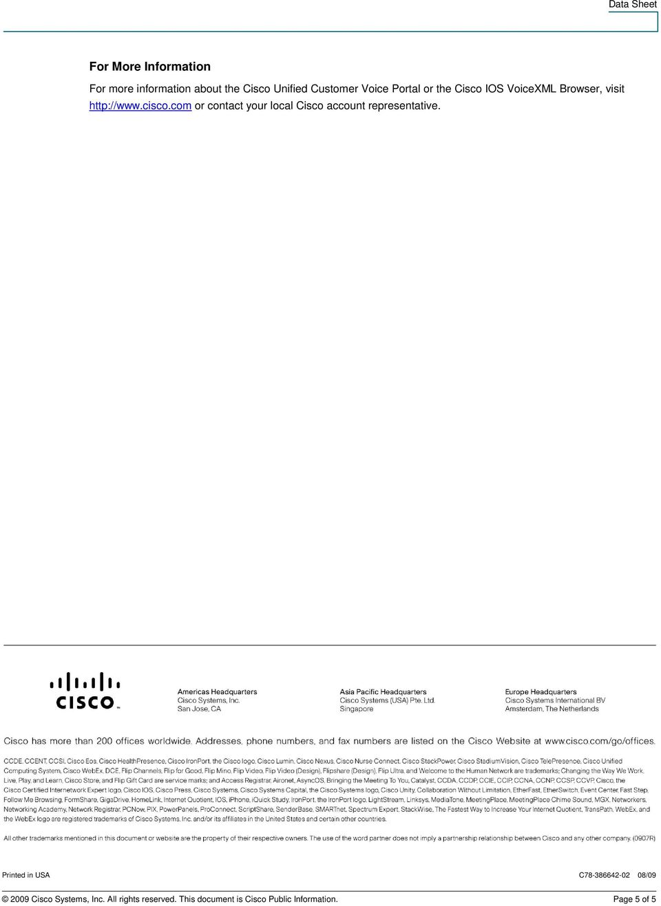 com or contact your local Cisco account representative.