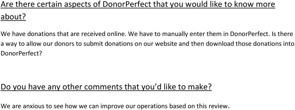 Is there a way to allow our donors to submit donations on our website and then download those donations