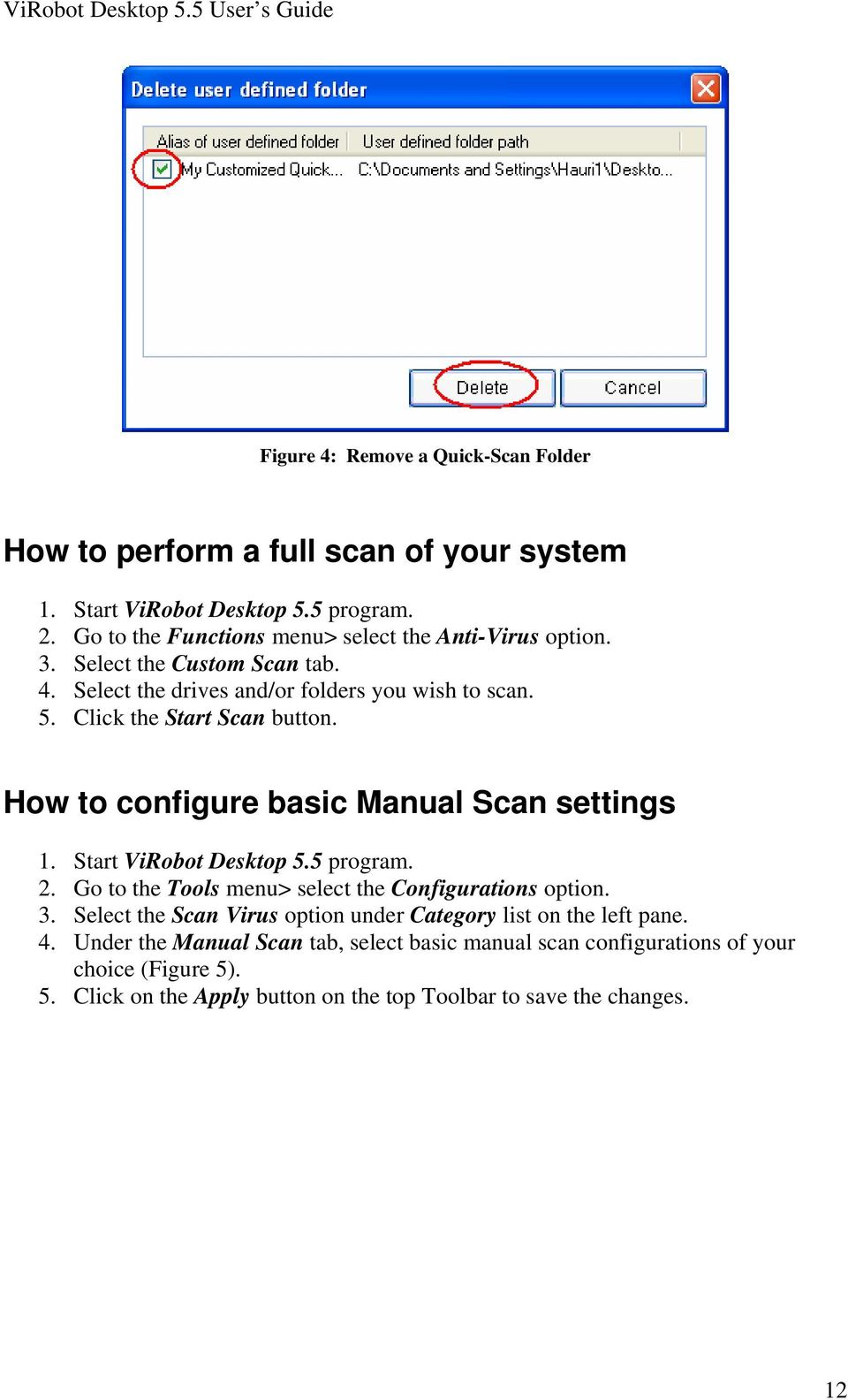 How to configure basic Manual Scan settings 2. Go to the Tools menu> select the Configurations option. 3.