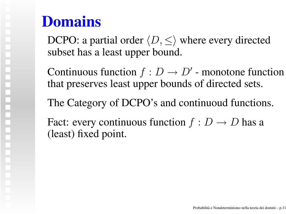 directed sets. The Category of DCPO s and continuoud functions.