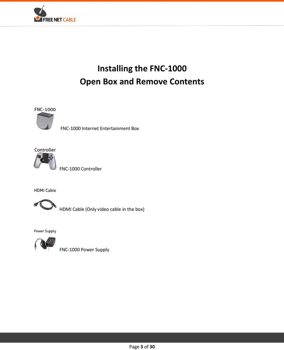 FNC-1000 Controller HDMI Cable (Only video
